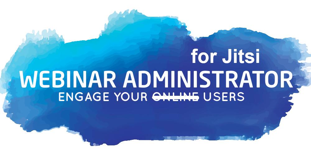 Webinar Administrator for Jitsi
